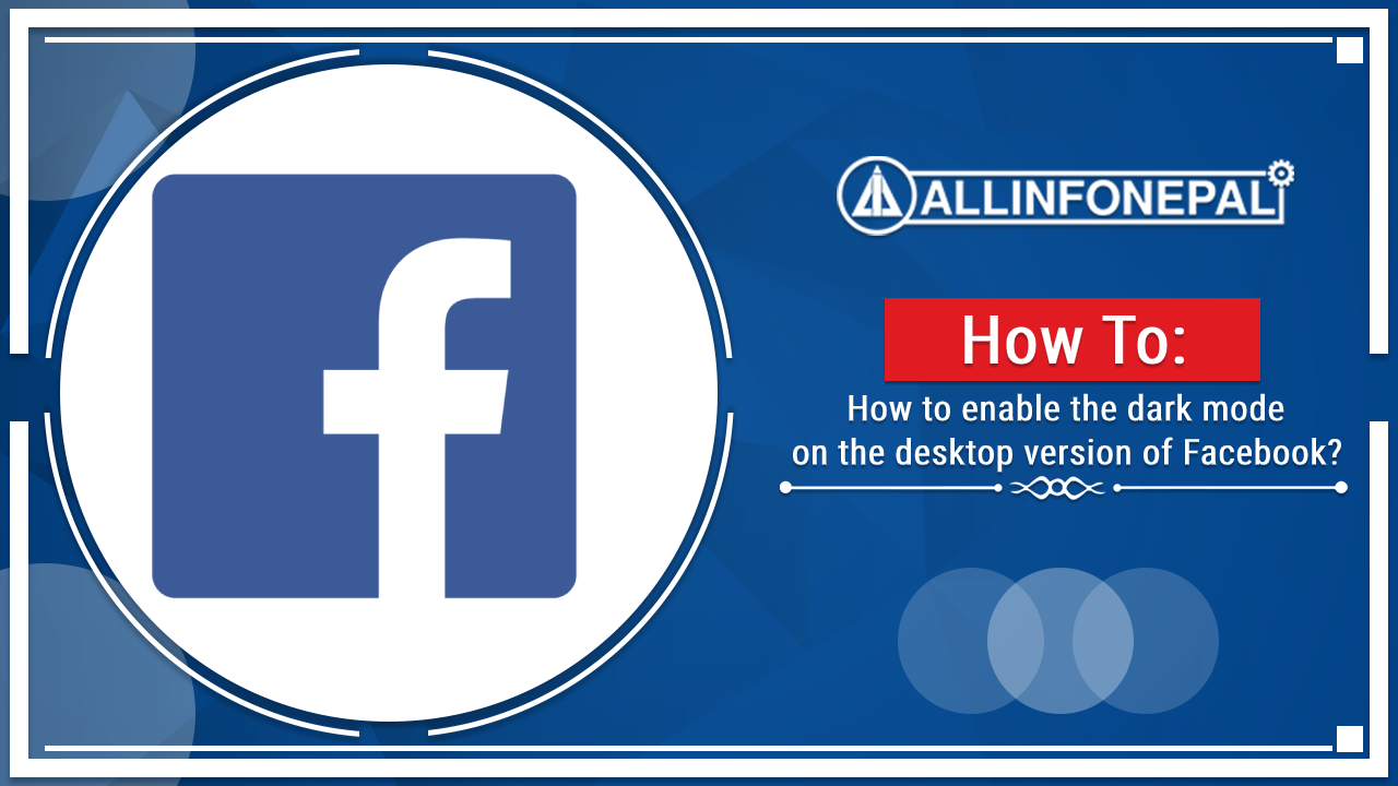 How to enable the dark mode on Facebook (the desktop version)