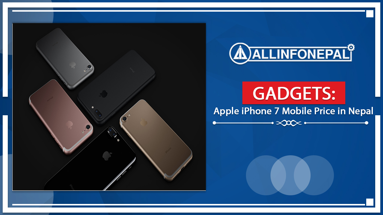 Apple iPhone 7 Mobile Price in Nepal