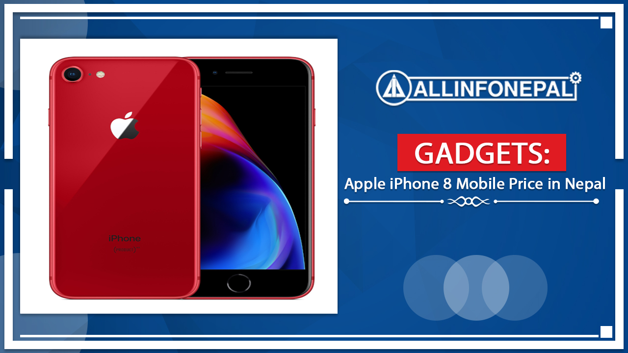 Apple iPhone 8 Mobile Price in Nepal