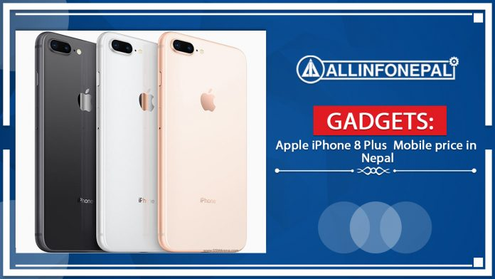 Apple iPhone 8 Plus Mobile price in Nepal