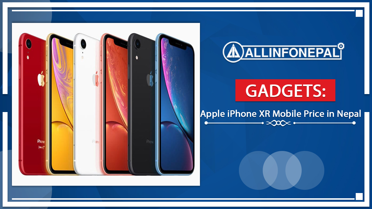 Apple iPhone XR Mobile Price in Nepal
