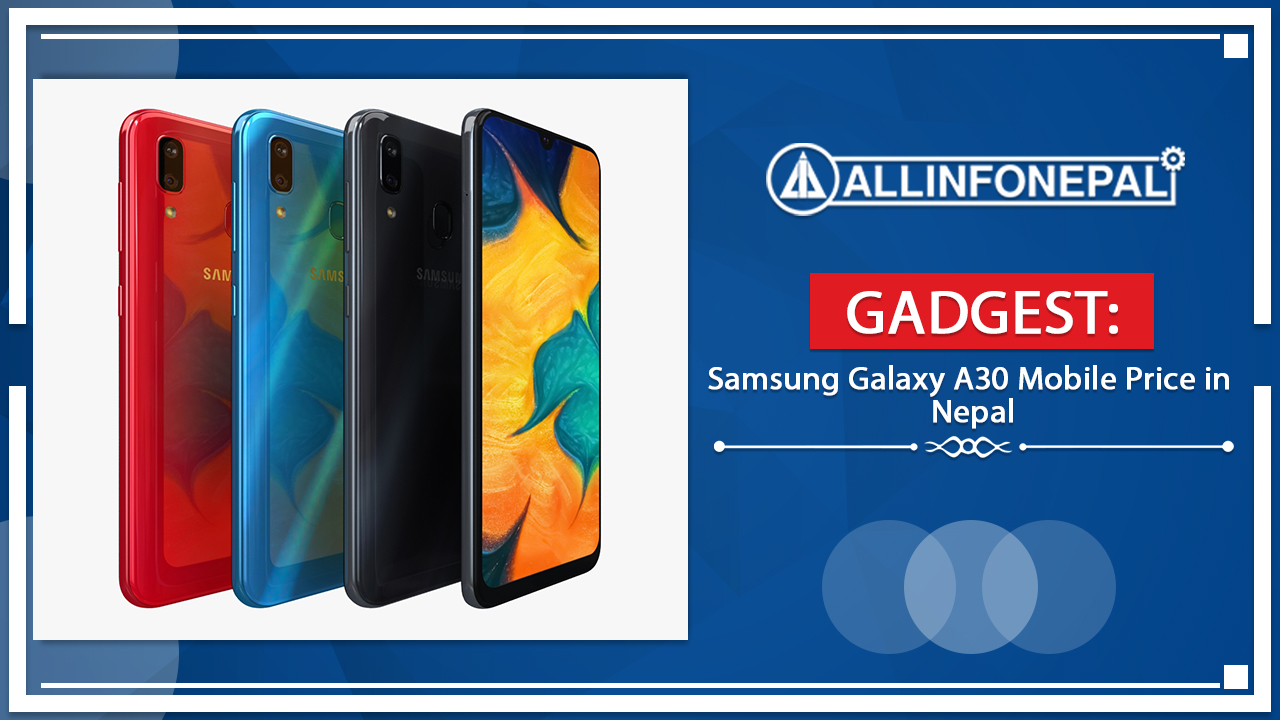 Samsung Galaxy A30 Mobile Price in Nepal
