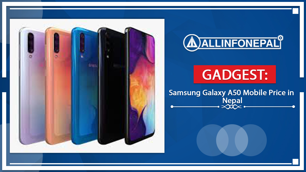 Samsung Galaxy A50 Mobile Price in Nepal