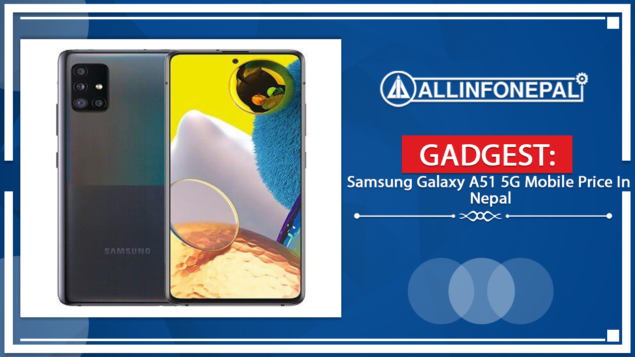 Samsung Galaxy A51 5G Mobile Price In Nepal