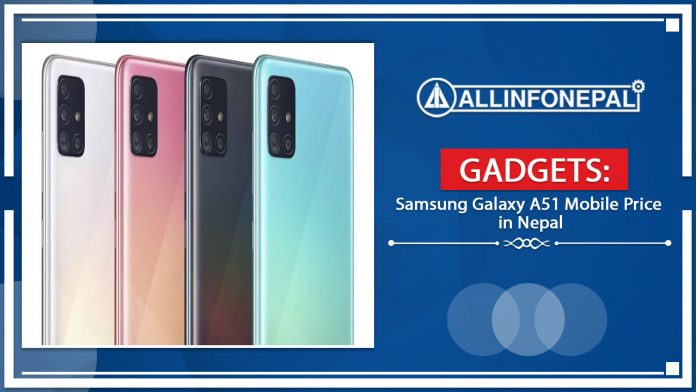 Samsung Galaxy A51 Mobile Price in Nepal