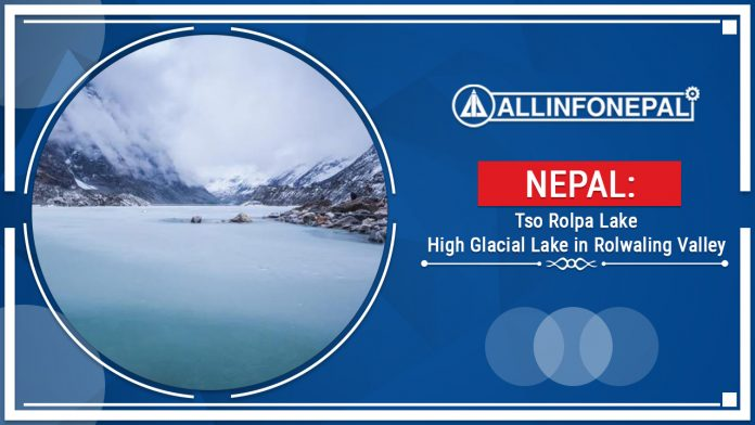 Tso Rolpa Lake || High Glacial Lake in Rolwaling Valley