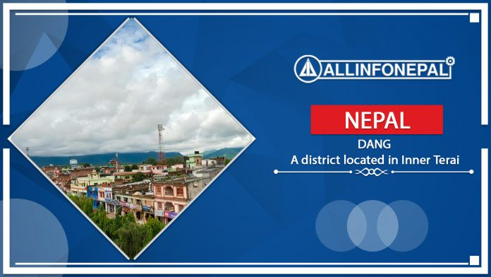 Dang || A district located in Inner Terai