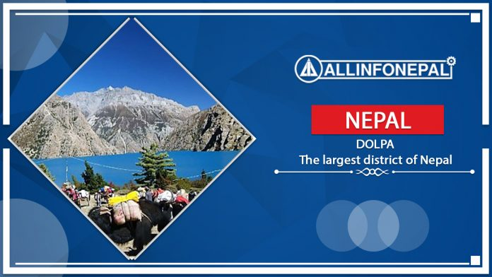 Dolpa || The largest district of Nepal