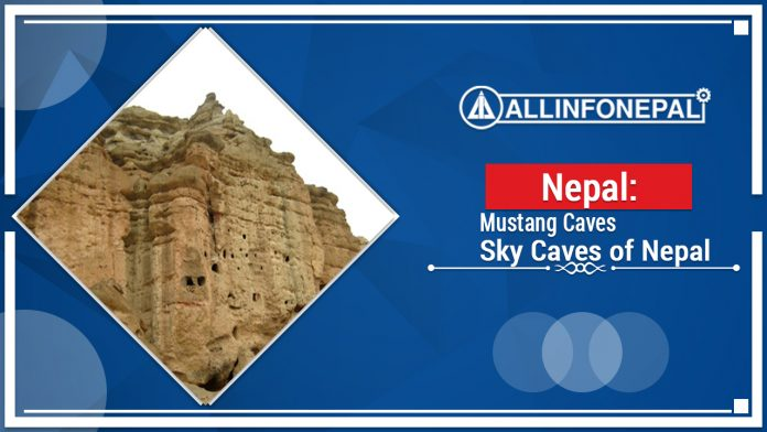 Mustang Caves || Sky Caves of Nepal