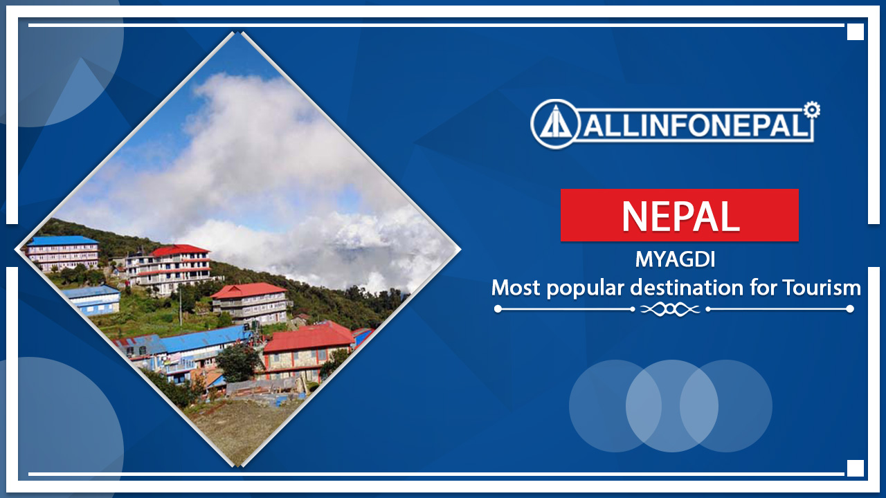 Myagdi || One of the most popular destination for Tourism.