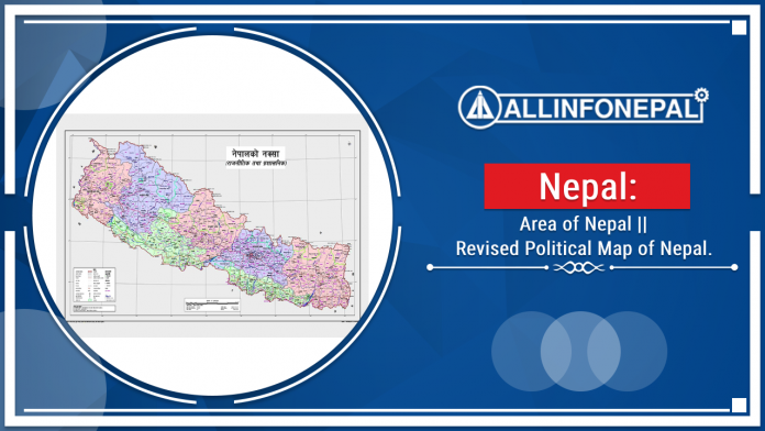 Area of Nepal || Revised Political Map of Nepal