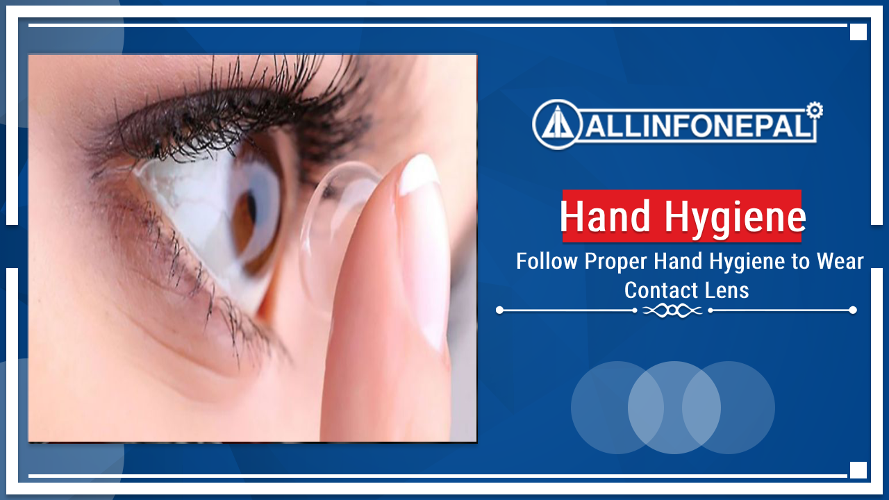 Follow Proper Hand Hygiene to Wear Contact Lens
