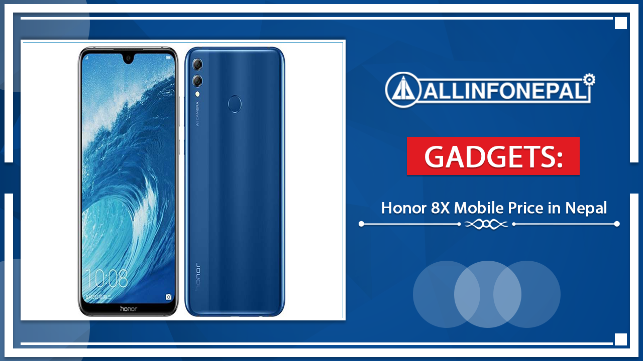 Honor 8X Mobile Price in Nepal