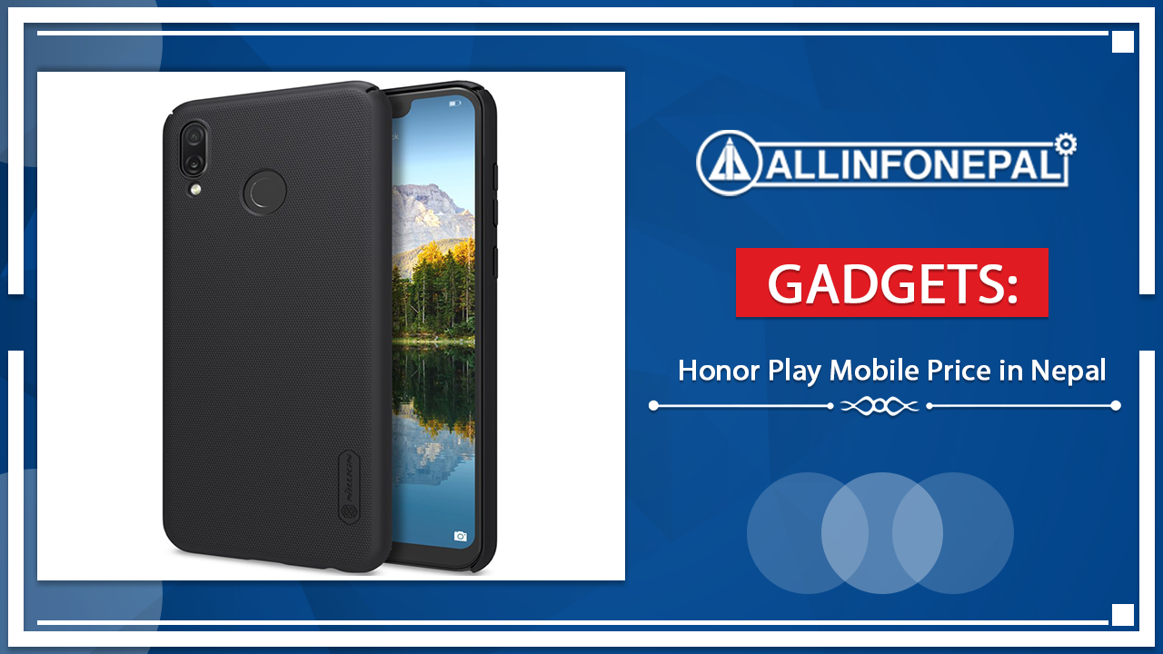 Honor Play Mobile Price in Nepal