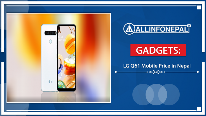 LG Q61 Mobile Price in Nepal