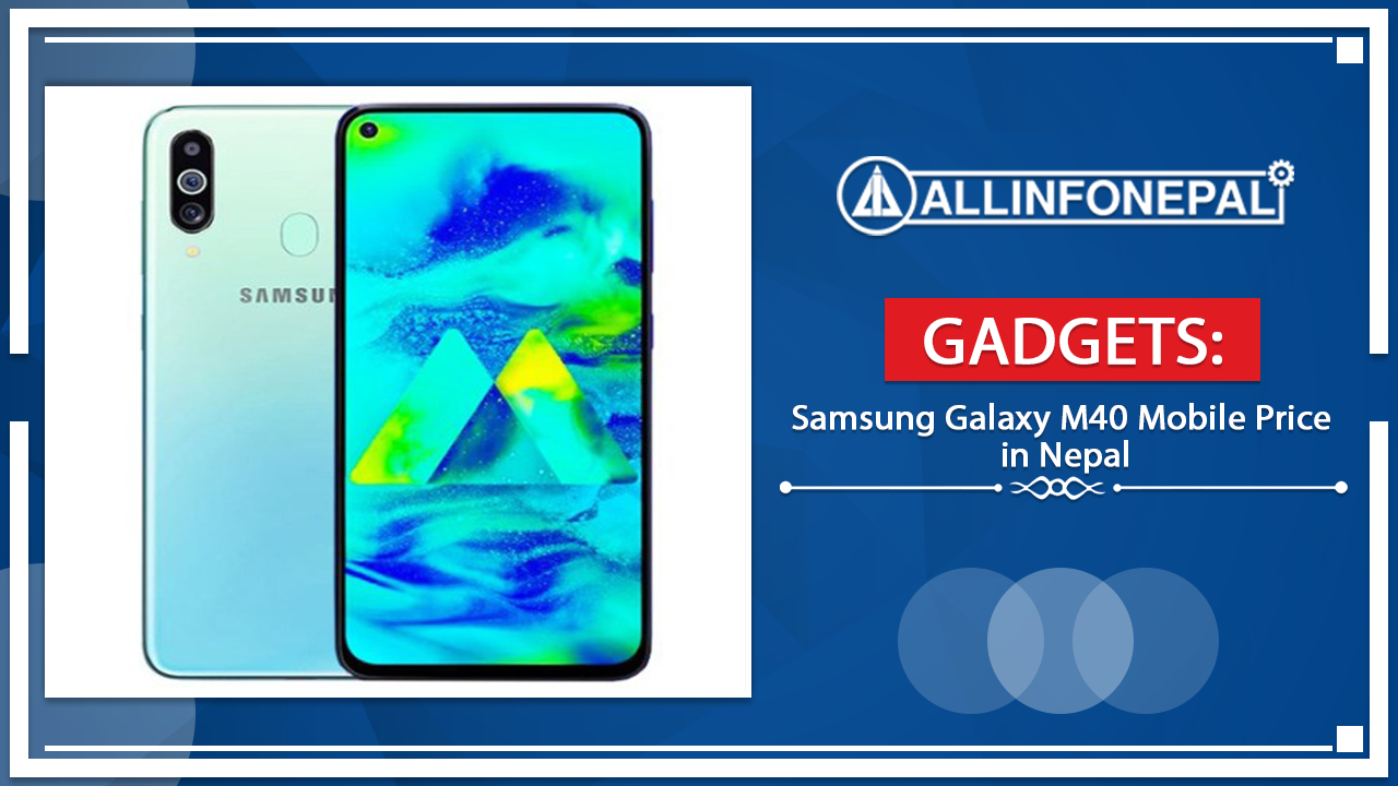 Samsung Galaxy M40 Mobile Price in Nepal