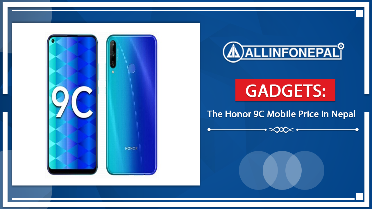 The Honor 9C Mobile Price in Nepal
