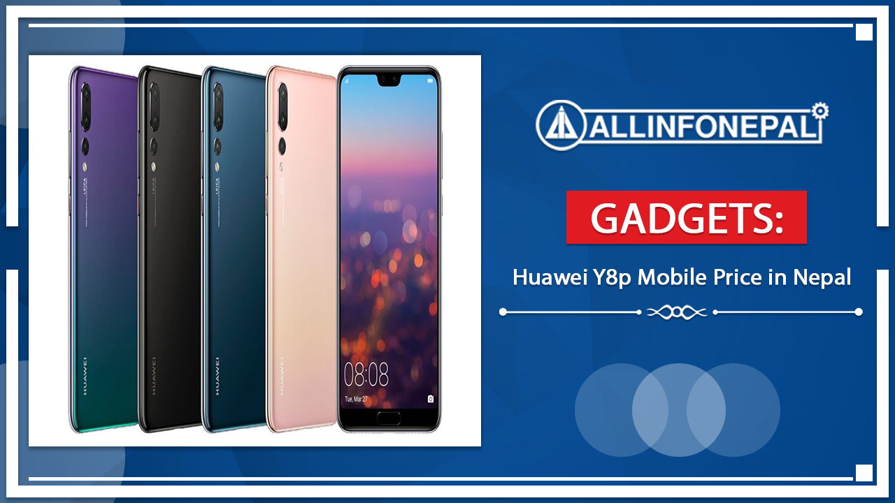 The Huawei Y8p Mobile Price in Nepal