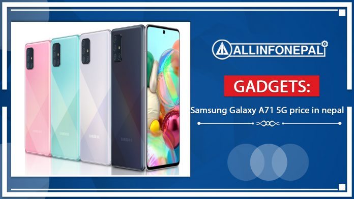 The Samsung Galaxy A71 5G price in nepal Estimated Rs. 72,786