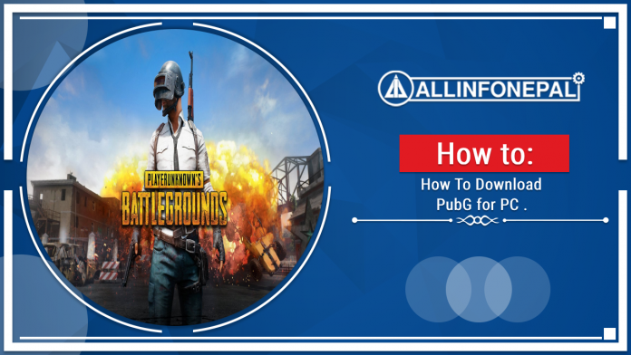 How To Download PubG for PC