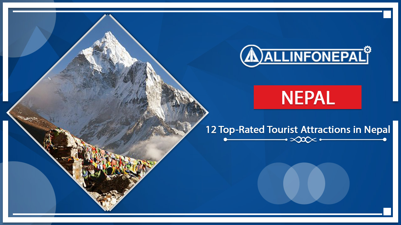 12 Top-Rated Tourist Attractions in Nepal