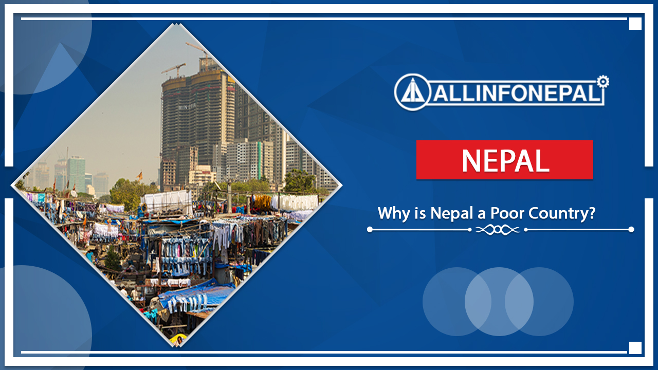 Why is Nepal a Poor Country?