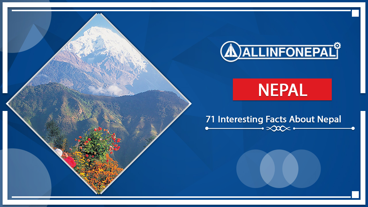 71 Interesting Facts About Nepal