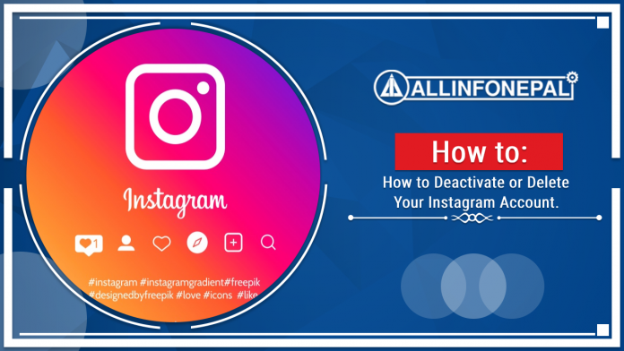How to Deactivate or Delete Your Instagram Account