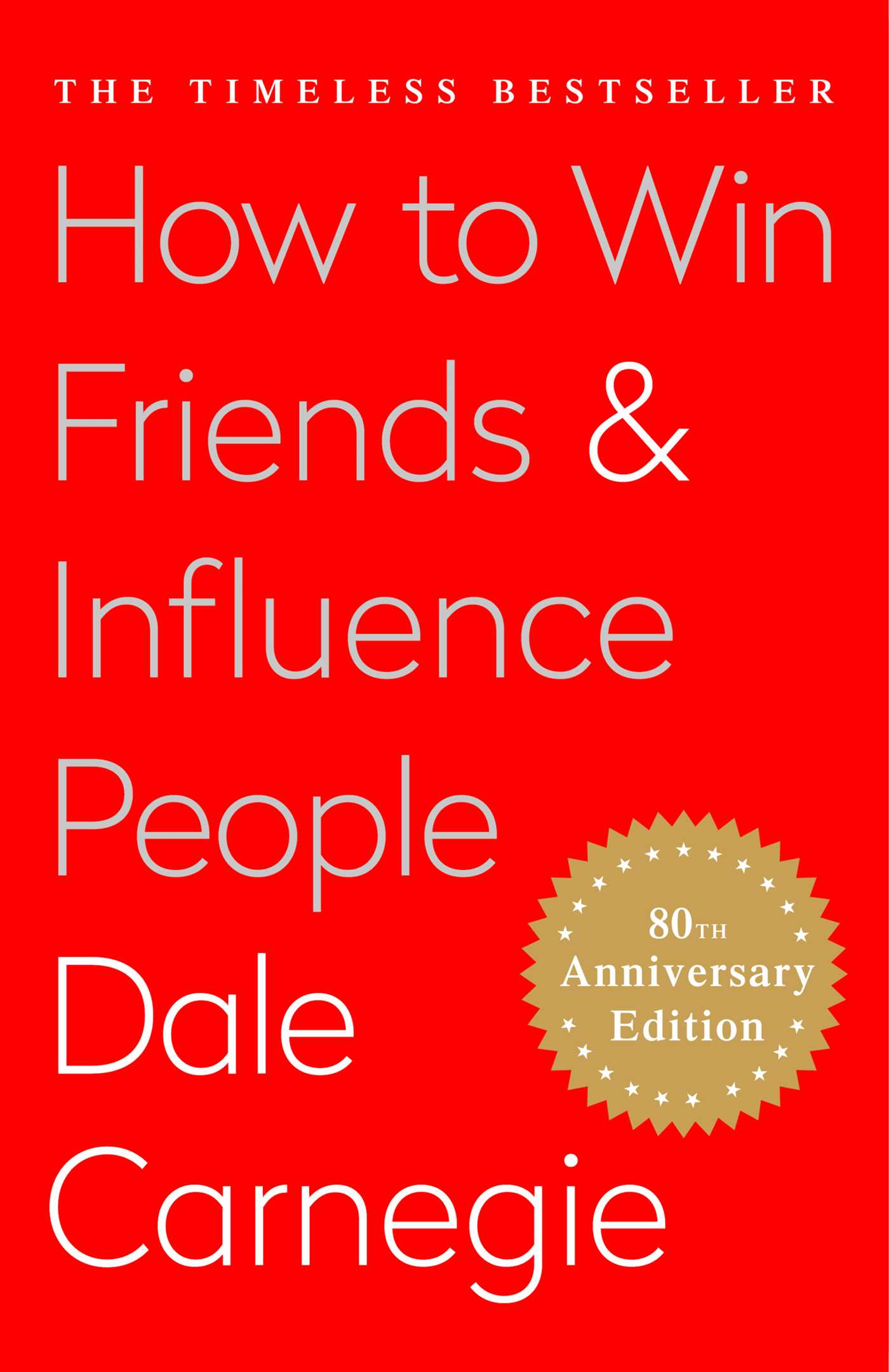 Principles from How to win friends and influence people    Dale Carnegie    Books