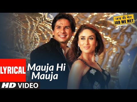 MAUJA HI MAUJA Lyrics