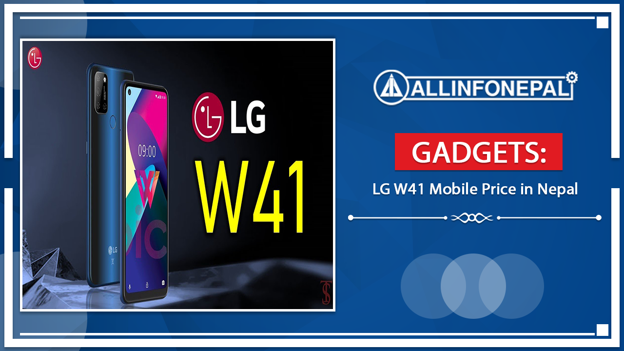 LG W41 Mobile Price in Nepal