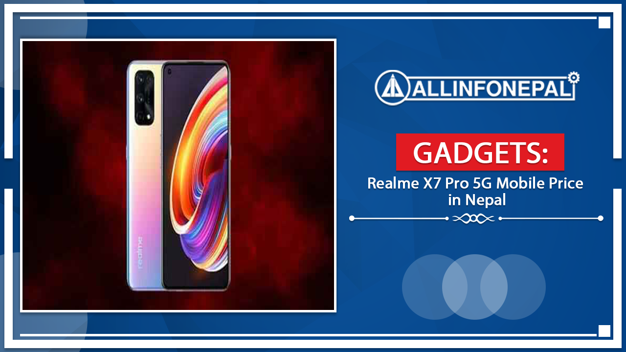 Realme X7 Pro 5G Mobile Price in Nepal