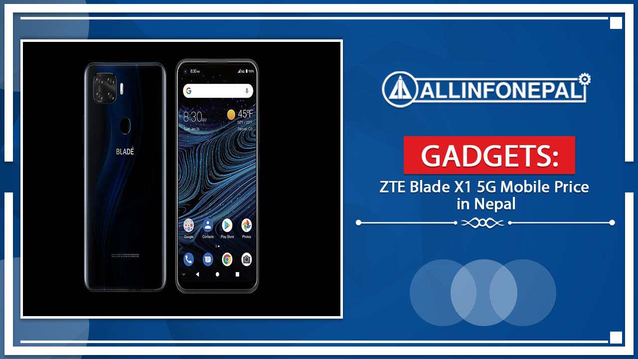 ZTE Blade X1 5G Mobile Price in Nepal