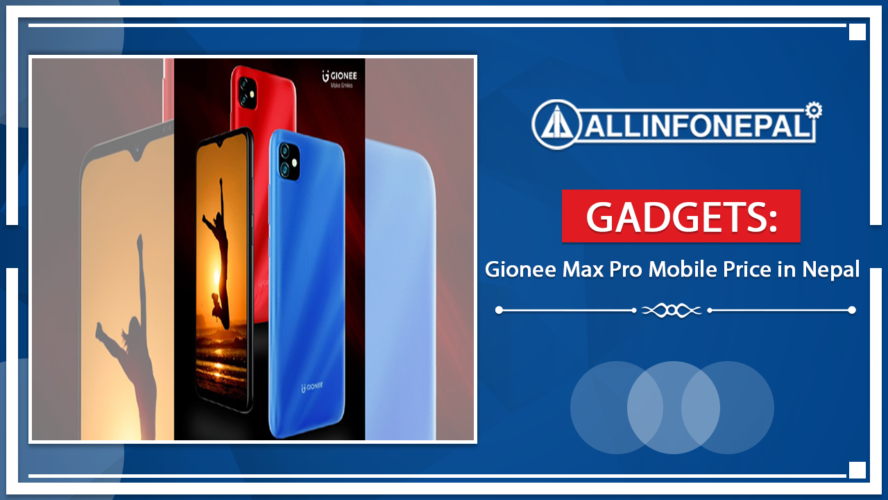 Gionee Max Pro Mobile Price in Nepal
