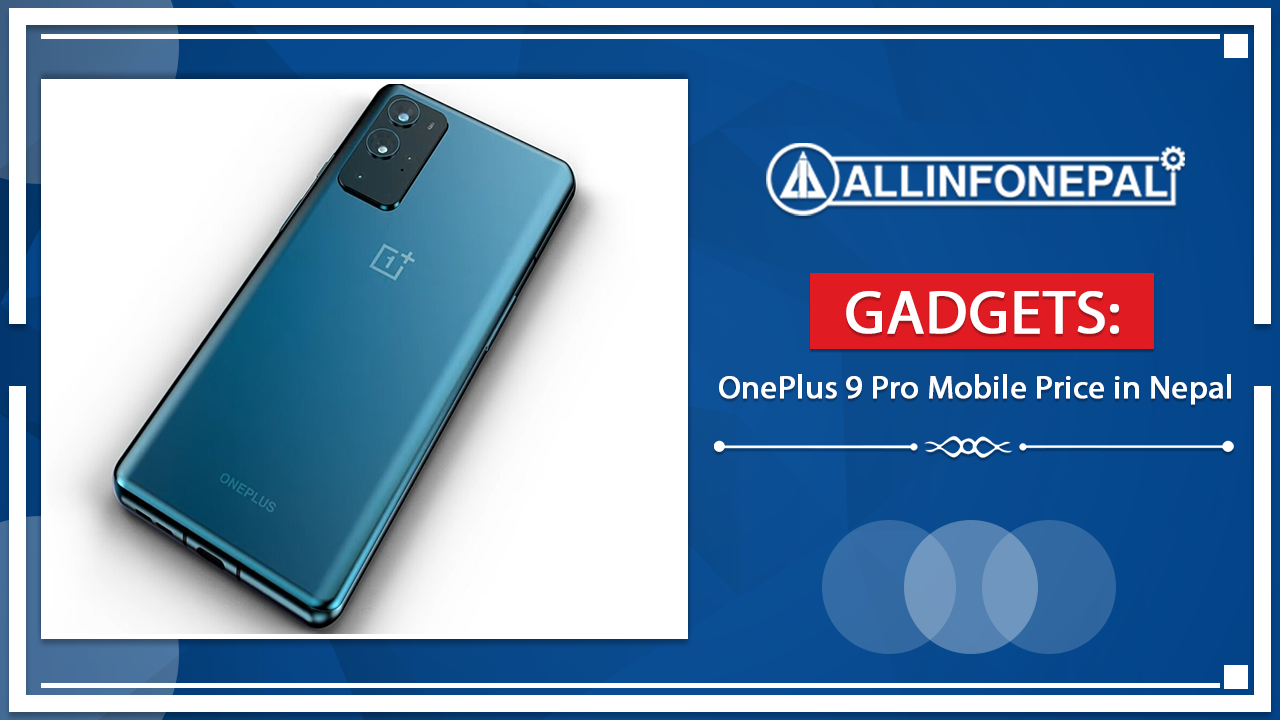 OnePlus 9 Pro Mobile Price in Nepal